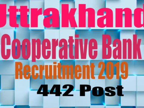 Uttarakhand cooperative bank recruitment 2019