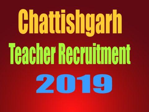 CG Vyapam Teacher recruitment 2019