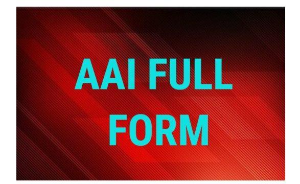 AAI Full Form