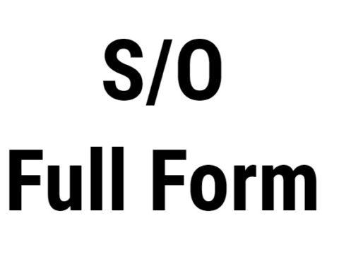 S/O Full Form